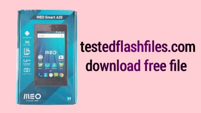 Meo Smart A35 MT6580 Firmware free
